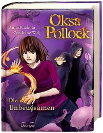 Oksa Pollock - Die Unbeugsamen