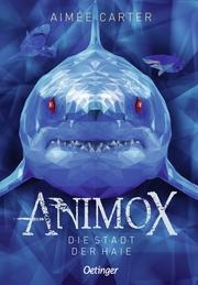 Animox - Die Stadt der Haie