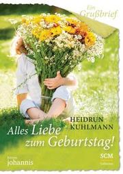 Ein Grußbrief - Alles Liebe zum Geburtstag!