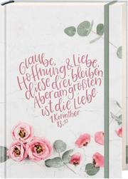 Notizbuch 'Glaube, Hoffnung, Liebe'