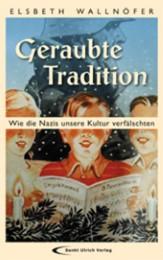 Geraubte Tradition