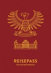 Reisepass - Ein Mitmachbuch