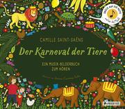 Camille Saint-Saëns. Der Karneval der Tiere