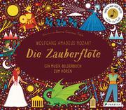 Wolfgang Amadeus Mozart. Die Zauberflöte