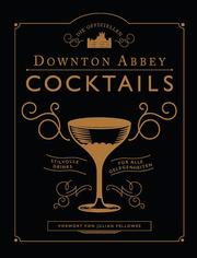 Die offiziellen Downton Abbey Cocktails - Cover
