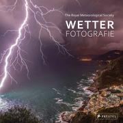 Wetter-Fotografie. Die besten Bilder extremer Phänomene