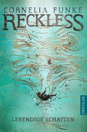 Reckless 2. Lebendige Schatten