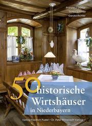 50 historische Wirtshäuser in Niederbayern - Cover