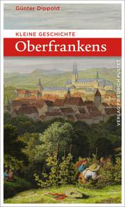 Kleine Geschichte Oberfrankens