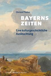 Bayerns Zeiten