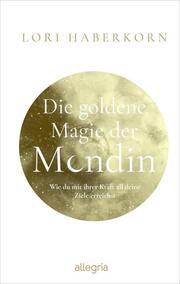 Die goldene Magie der Mondin