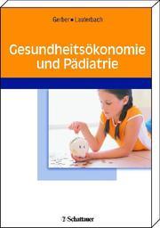 Gesundheitsökonomie und Pädiatrie