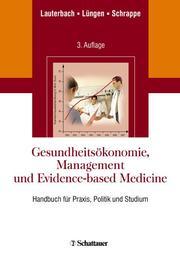 Gesundheitsökonomie, Management und Evidence-based Medicine
