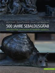 500 Jahre Sebaldusgrab