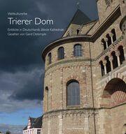 Weltkulturerbe Trierer Dom