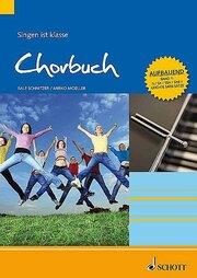 Singen ist klasse: Chorbuch 1