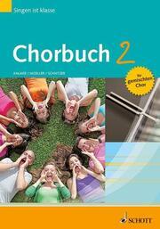 Singen ist klasse: Chorbuch 2