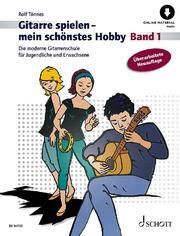 Gitarre spielen - mein schönstes Hobby 1