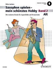 Saxophon spielen - mein schönstes Hobby 2