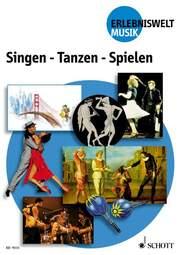 Singen - Tanzen - Spielen