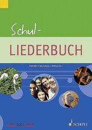 Schul-Liederbuch/Schul-Chorbuch