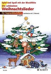 Die schönsten Weihnachtslieder für Sopranflöte