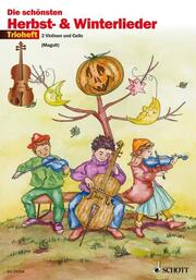 Die schönsten Herbst- und Winterlieder