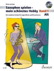 Saxophon spielen, mein schönstes Hobby: Alt 1