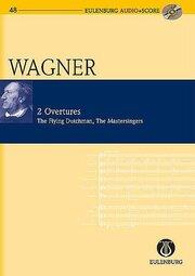 Der fliegende Holländer (WWV 63)/Die Meistersinger von Nürnberg (WWV 96)
