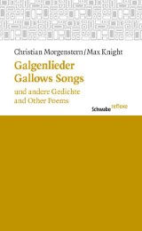 Galgenlieder und andere Gedichte / Gallows Songs and Other Poems