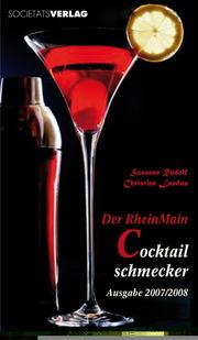 Der RheinMain Cocktailschmecker