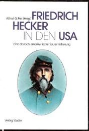 Friedrich Hecker in den USA