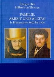 Familie, Arbeit und Alltag in Hinterzarten von 1400-1900