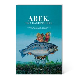 Abek, der Handfischer