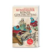 Konstanzer Konzilgeschichte(n)