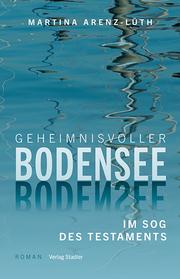 Geheimnisvoller Bodensee