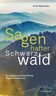 Sagenhafter Schwarzwald