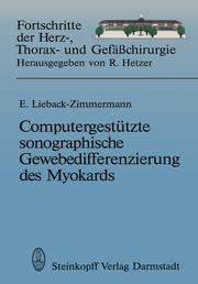 Computergestützte sonographische Gewebedifferenzierung des Myokards