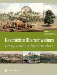 Geschichte Oberschwabens im 19. und 20. Jahrhundert 1