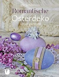 Romantische Osterdeko selbst gemacht