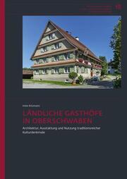 Ländliche Gasthöfe in Oberschwaben