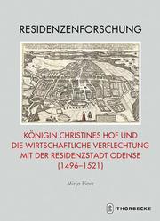 Königin Christines Hof und die wirtschaftliche Verflechtung mit der Residenzstadt Odense (1496-1521)