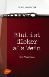 Blut ist dicker als Wein