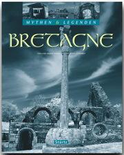 Bretagne - Mythen & Legenden