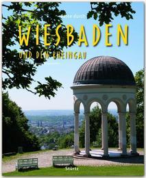 Reise durch Wiesbaden und den Rheingau
