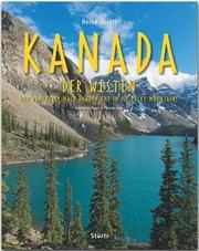 Reise durch Kanada - Der Westen