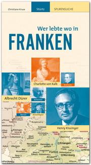 Wer lebte wo in Franken