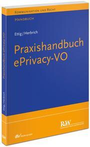 Praxishandbuch ePrivacy-VO