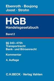 Handelsgesetzbuch Bd. 2: §§ 343-475h