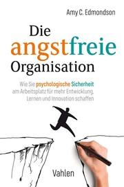 Die angstfreie Organisation
